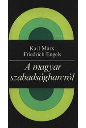A magyar szabadságharcról - Régikönyvek