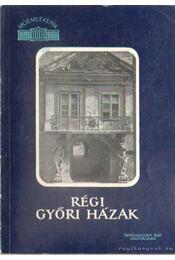 Régi győri házak - Régikönyvek