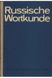 Russische Wortkunde - Régikönyvek