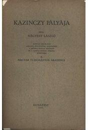 atirni - Kazinczy pályája - Régikönyvek