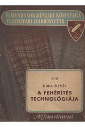 A fehérítés technológiája - Régikönyvek