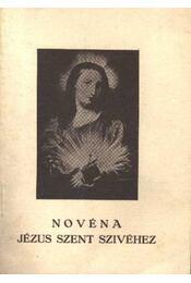 Novéna Jézus Szent Szívéhez - Régikönyvek