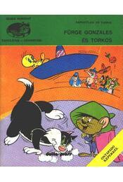 Fürge Gonzales és Torkos - Régikönyvek