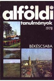 Alföldi tanulmányok 1978. - Régikönyvek
