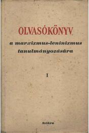 Olvasókönyv a marxizmus-leninizmus tamulmányozására I-II kötet - Régikönyvek