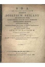 Óda ad illustrissimum Dominum Josephum Szilasy - Régikönyvek