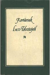 Kortársak Lev Tolsztojról - Régikönyvek