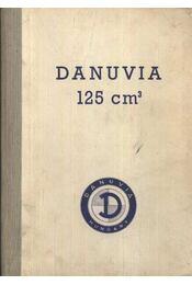 Danuvia 125 köbcentiméteres motorkerékpár használati és kezelési utasítás - Régikönyvek