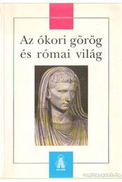 Az ókori görög és római világ - Régikönyvek
