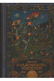 A világháború története (1914-1917) III. kötet - Régikönyvek