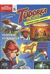 Tudorka és barátai 8. - Régikönyvek