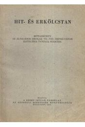 Hit- és erkölcstan - Régikönyvek