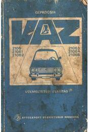 VAZ gépkocsik üzemeltetési utasítás - Régikönyvek