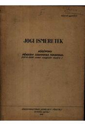 Jogi ismeretek - Régikönyvek