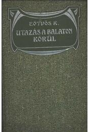 Utazás a Balaton körül I-II. kötet - Régikönyvek