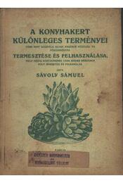 A konyhakert különleges terményei - Régikönyvek