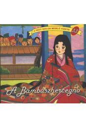 A Bambuszhercegnő - Régikönyvek