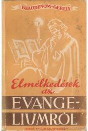 Elmélkedések az evangeliumról - Régikönyvek