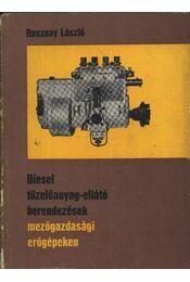 Diesel tüzelőanyag-ellátó berendezések mezőgazdasági erőgépeken - Régikönyvek