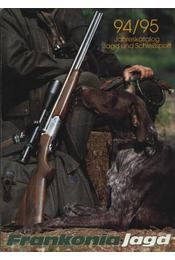 Frankonia Jagd 1994/1995 Jahreskatalog - Régikönyvek