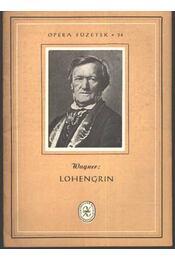 Lohengrin - Régikönyvek
