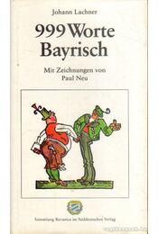 999 Worte Bayrisch - Régikönyvek