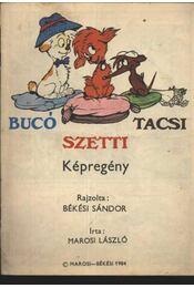 Bucó Szetti Tacsi képregény - Régikönyvek