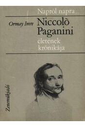 Niccoló Paganini életének krónikája - Régikönyvek
