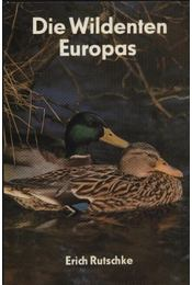 Die Wildenten Europas - Régikönyvek