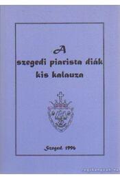 A szegedi piarista diák kis kalauza - Régikönyvek