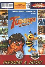 Tudorka és Barátai 13. - Régikönyvek