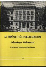 Az erdészeti és faipari egyetem tudományos közleményei 1978. - Régikönyvek