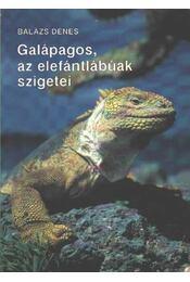 Galápagos, az elefántlábúak szigetei - Régikönyvek