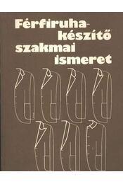 Férfiruhakészítő szakmai ismeret - Régikönyvek