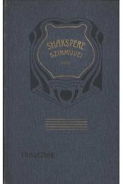 Shakespeare tragédiái 2. - Régikönyvek