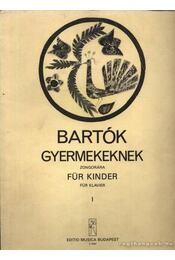 Bartók Gyerekeknek - Régikönyvek