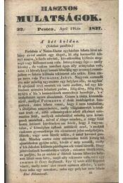 Hasznos mulatságok 1837/32. szám - Régikönyvek