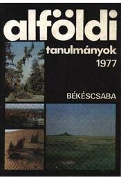 Alföldi tanulmányok 1977. - Régikönyvek