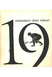19. vásárhelyi őszi tárlat - Régikönyvek