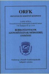 Robbanóanyagok azonosításának módszerei, eszközei - Régikönyvek