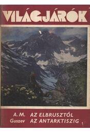 Az Elbrusztól az Antarktiszig - Régikönyvek