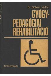 Gyógypedagógiai rehabilitáció - Régikönyvek