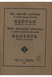 Kis szlovák nyelvtan és rövid magyar-szlovák szótár - Régikönyvek