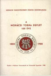 A mohácsi torna egylet 100 éve - Régikönyvek