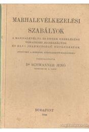 Marhalevélkezelési szabályok - Régikönyvek
