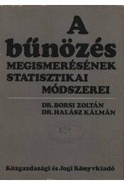 A bűnözés megismerésének statisztikai módszerei - Régikönyvek