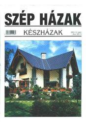 Szép Házak 2001. 6. szám - Régikönyvek