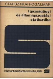 Igazságügyi és államigazgatási statisztika - Régikönyvek