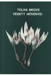 Tolna megye védett növényei - Régikönyvek