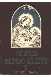 Jézus benső élete I. - Régikönyvek